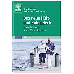 Das neue Hüft- und Kniegelenk - Buch