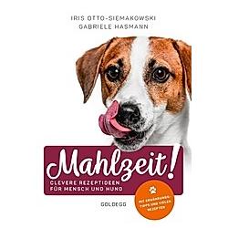 Mahlzeit. Iris Otto-Siemakowski  Gabriele Hasmann  - Buch