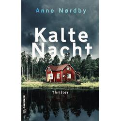 Kalte Nacht als Buch von Anne Nordby