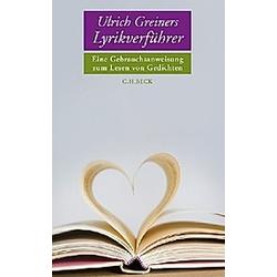 Ulrich Greiners Lyrikverführer. Ulrich Greiner  - Buch