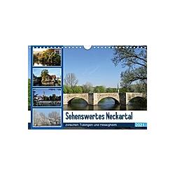 Sehenswertes Neckartal zwischen Tübingen und Hessigheim (Wandkalender 2021 DIN A4 quer)