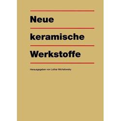 Neue keramische Werkstoffe: eBook von