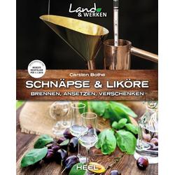 Schnäpse und Liköre als Buch von Carsten Bothe