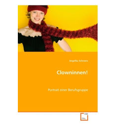 Clowninnen! als Buch von Angelika Schroers