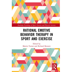 Rational Emotive Behavior Therapy in Sport and Exercise: eBook von
