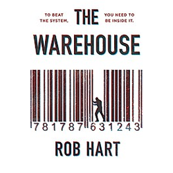 The Warehouse. Rob Hart  - Buch