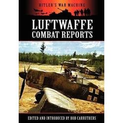 Luftwaffe Combat Reports als Buch von
