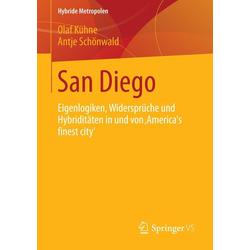 San Diego: eBook von Olaf Kühne/ Antje Schönwald