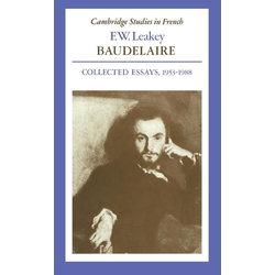 Baudelaire als Buch von F. W. Leakey/ Leakey F. W.