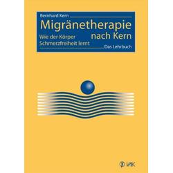 Migränetherapie nach Kern: Buch von Bernhard Kern