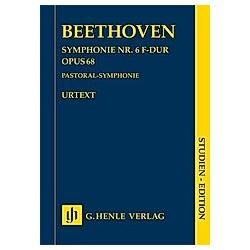 Symphonie Nr. 6 F-dur (Pastoral-Symphonie) op.68. Ludwig van - Symphonie Nr. 6 F-dur (Pastoral-Symphonie) op. 68 Beethoven  - Buch