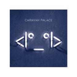 Caravan Palace - I°_°I (2LP 180g) (Vinyl)