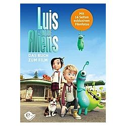 Luis und die Aliens. Aliens Luis Und Die  - Buch