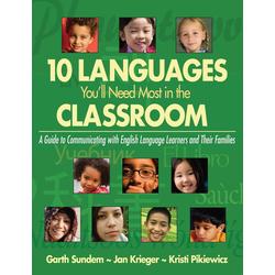 10 Languages You'll Need Most in the Classroom: eBook von Garth Sundem/ Jan Krieger/ Kristi Pikiewicz