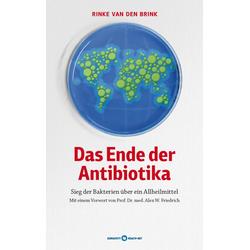 Das Ende der Antibiotika: eBook von Rinke van den Brink