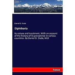 Diphtheria. Daniel D. Slade  - Buch