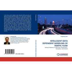 INTELLIGENT DATA DEPENDENT MODELING OF TRAFFIC FLOW als Buch von Fengxiang Qiao