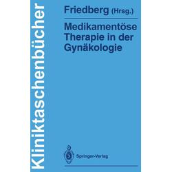 Medikamentöse Therapie in der Gynäkologie: eBook von