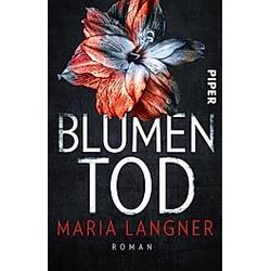 Blumentod. Maria Langner  - Buch