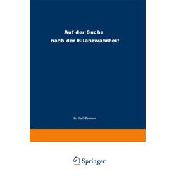 Auf der Suche nach der Bilanzwahrheit als Buch von Carl Zimmerer