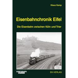 Eisenbahnchronik Eifel Bd. 1: Buch von Klaus Kemp