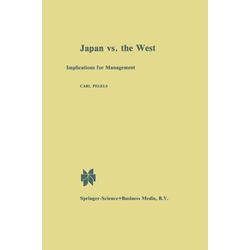 Japan vs. the West als Buch von C. Pegels
