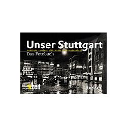 Unser Stuttgart  Das Fotobuch - Buch