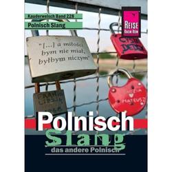 Reise Know-How Sprachführer Polnisch Slang - das andere Polnisch - Sprachführer
