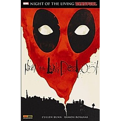 Deadpool: Night of the living Deadpool. Cullen Bunn  - Buch