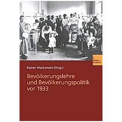 Bevölkerungslehre und Bevölkerungspolitik vor 1933 - Buch