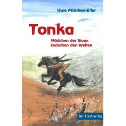 Tonka als Buch von Uwe Münkemüller