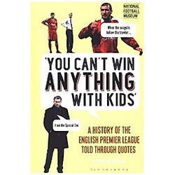 You Can't Win Anything With Kids. Gavin Newsham  - Buch