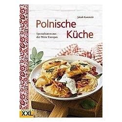 Polnische Küche. Jakub Kaminski  - Buch