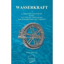 Wasserkraft als Buch von Wilhelm Müller