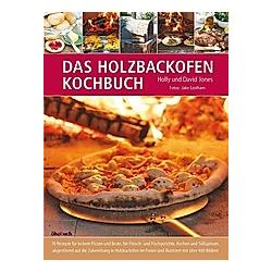 Das Holzbackofen-Kochbuch