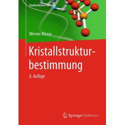Kristallstrukturbestimmung: eBook von Werner Massa