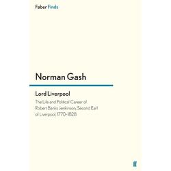 Lord Liverpool als Buch von Norman Gash