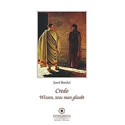 Credo. Josef Bordat  - Buch