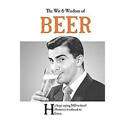 The Wit & Wisdom of Beer