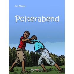Polterabend: eBook von Jan Flieger