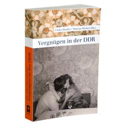 Vergnügen in der DDR als Buch von