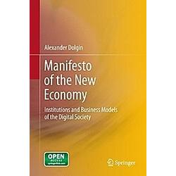 Manifesto of the New Economy. Alexander Dolgin  - Buch