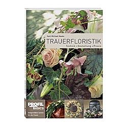 Trauerfloristik. Karl-Michael Haake  - Buch