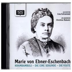 Krambambuli - Die eine Sekunde - Die Visite als Hörbuch CD von Marie von Ebner-Eschenbach