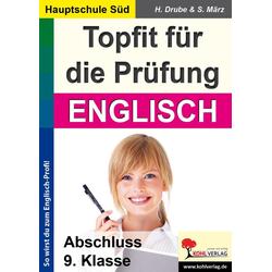 Topfit für die Prüfung - Englisch: eBook von Heiko Drube/ Stefanie März