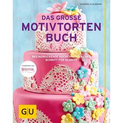 Das große Motivtortenbuch als Buch von Sandra Schumann
