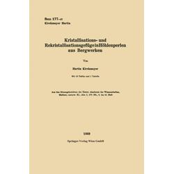 Kristallisations- und Rekristallisationsgefüge in Höhlenperlen aus Bergwerken: eBook von Martin Kirchmayer