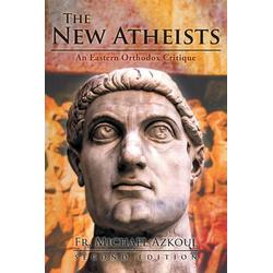 The New Atheists: eBook von Fr. Michael Azkoul/ Tbd