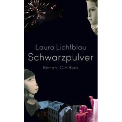 Schwarzpulver als Buch von Laura Lichtblau