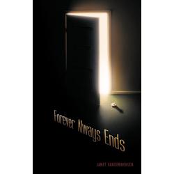 Forever Always Ends als Taschenbuch von Janet Vandermeulen